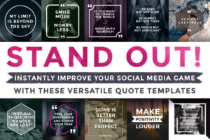 Stand-Out-Social-Media-Quotes-Motivational-Instagram-Facebook-Twitter-Pinterest-Inspiration-Inspirational-Motivation-Frames-300x200 A1 Social Media Post Templates %shoutout