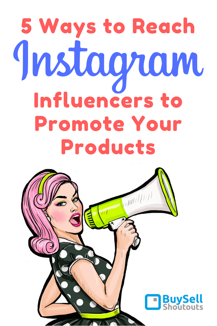To be successful in today's marketplace, as an entrepreneur, you must identify and leverage the most effective distribution channels online - Learn 5 ways to reach Instagram Influencers to Promote your Products.