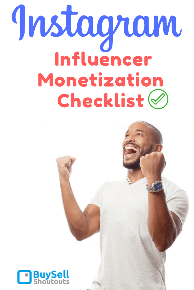 "Instagram Influencer Monetization Checklist - Instagram has become the ""go to"" platform for serious owners, advertisers, marketers to build businesses."