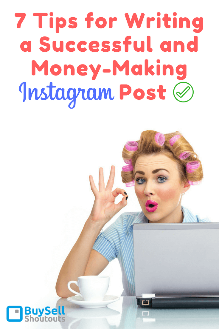 Instagram influencers have shared these tips for writing a successful and money-making Instagram post