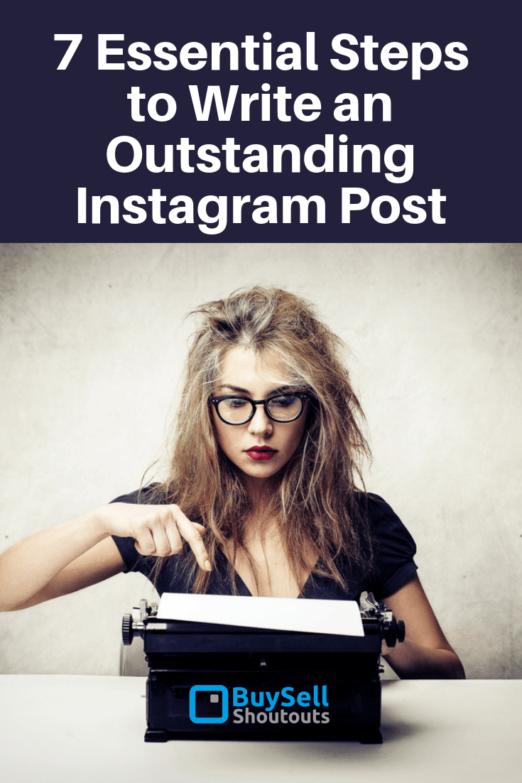 Technology has made our lives easier and especially with the introduction of social media so it is critical to learn these 7 Essential Steps to Write an Outstanding Instagram Post.