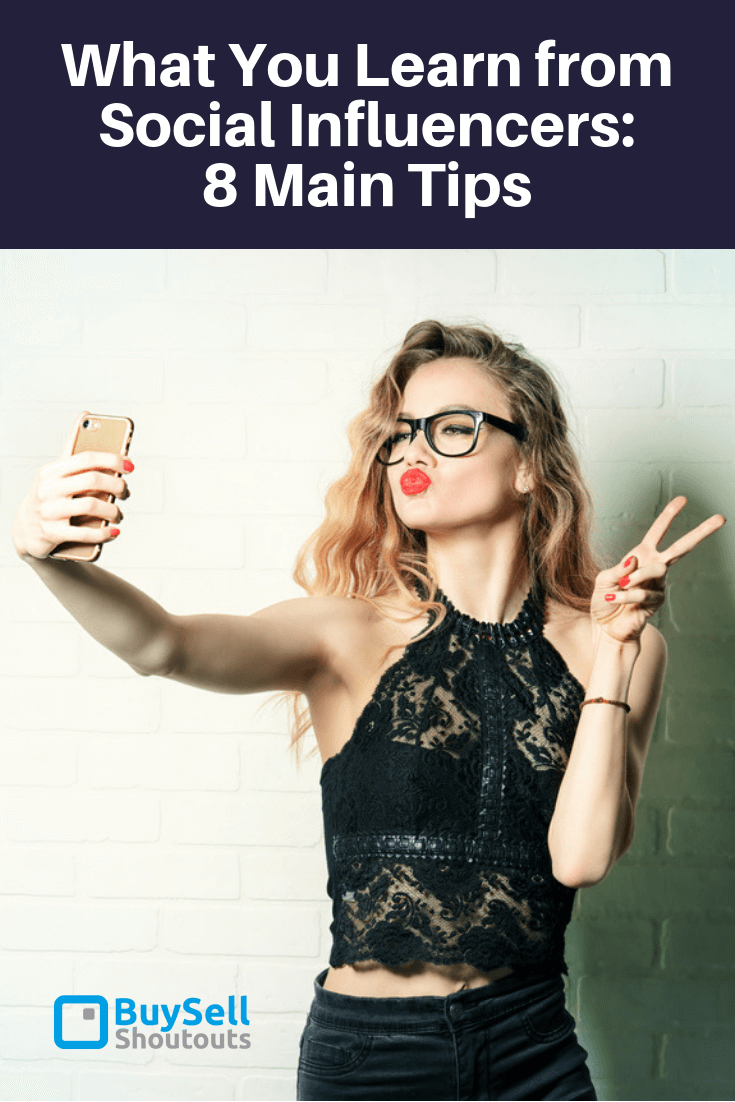What You Learn from Instagram Influencers: 8 Main Tips