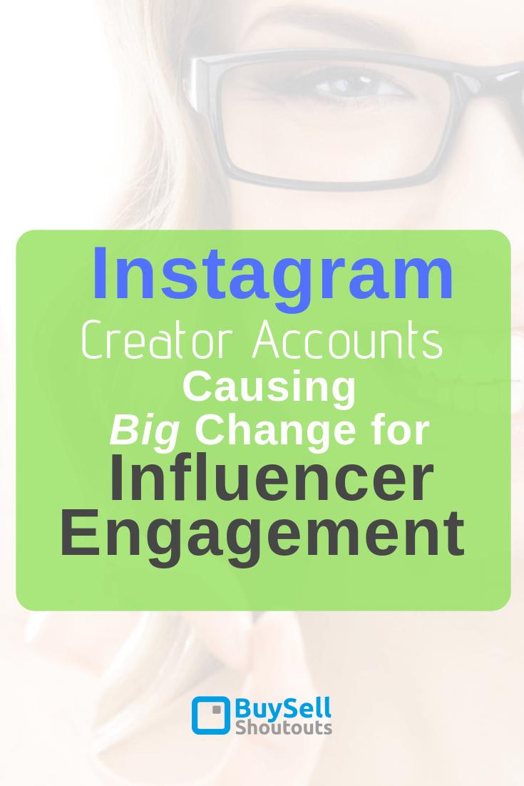 Instagram-Creator-Accounts-Causing-Big-Change-for-Influencer-Engagement Instagram Creator Accounts Causing Big Change for Influencer Engagement %shoutout