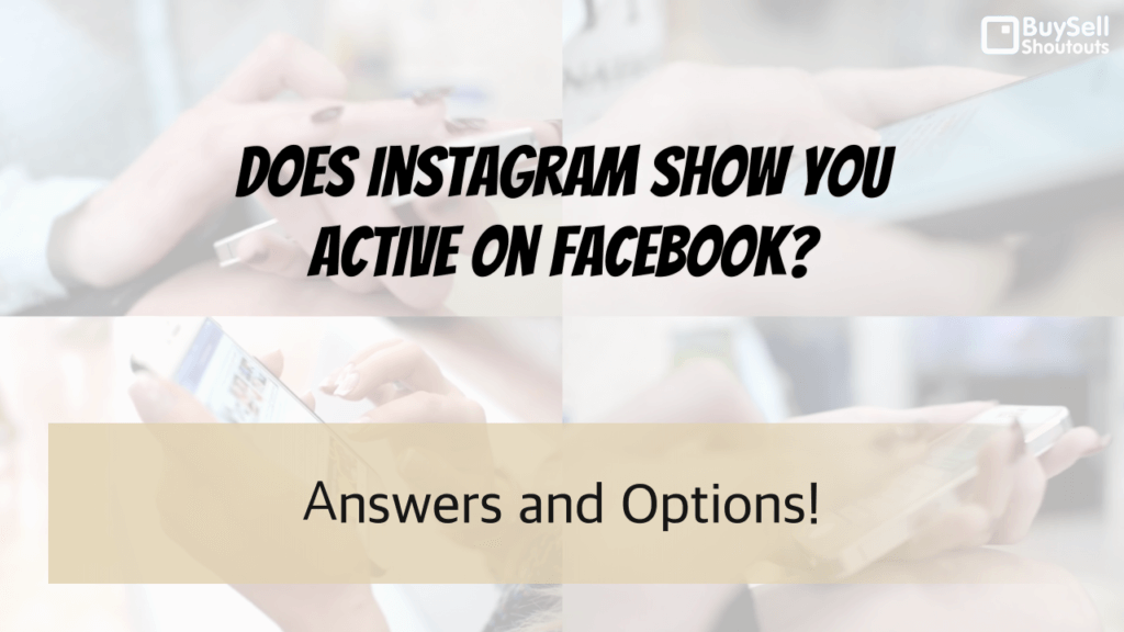 Am I shown as active on Facebook and Instagram?